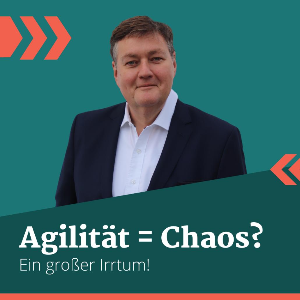 Ist Agilität Chaos?